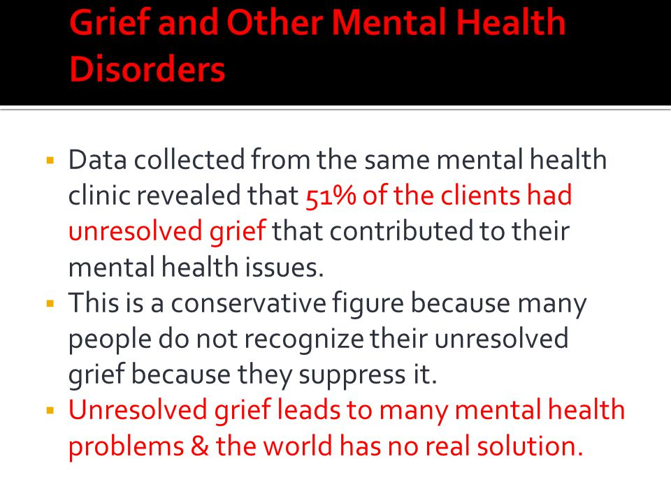 Grief and Other Mental Health Disorders
