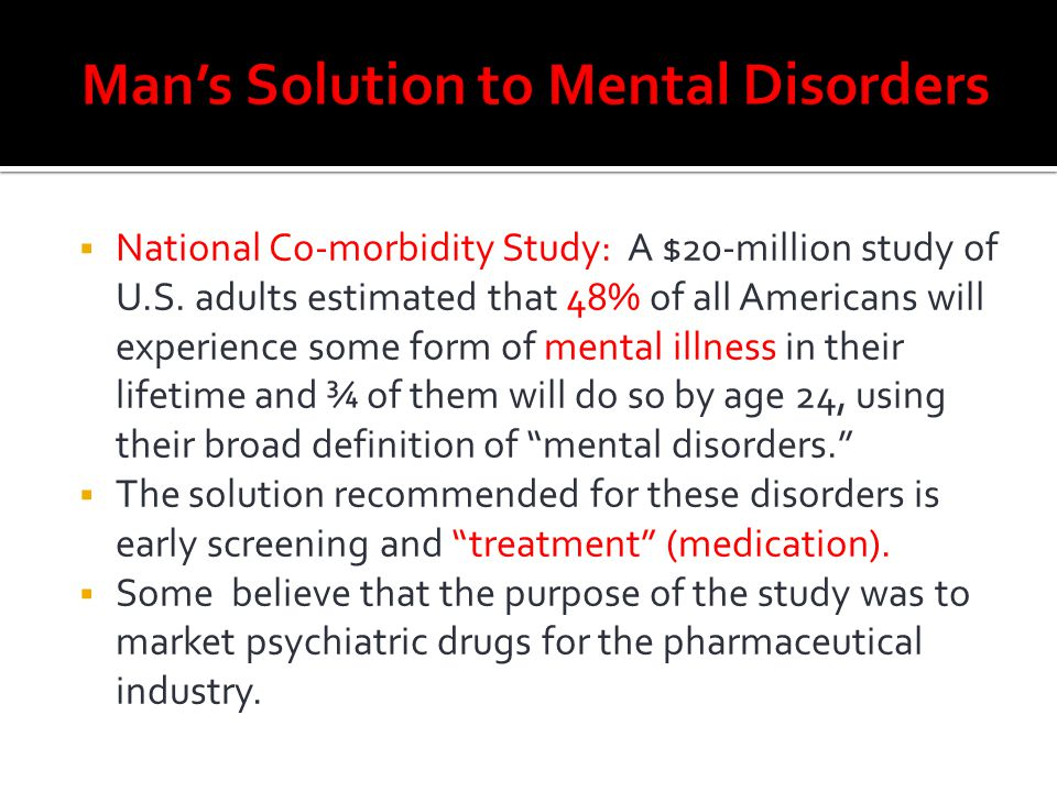 Man's Solution to Mental Disorders