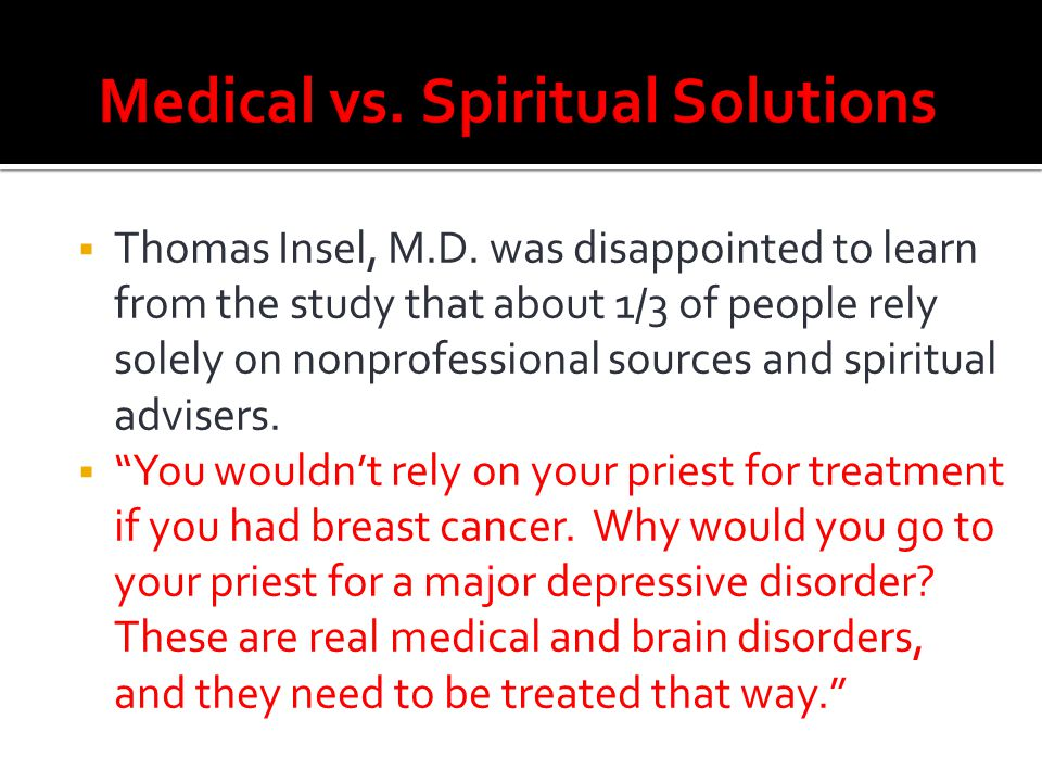 Medical vs. Spiritual Solutions