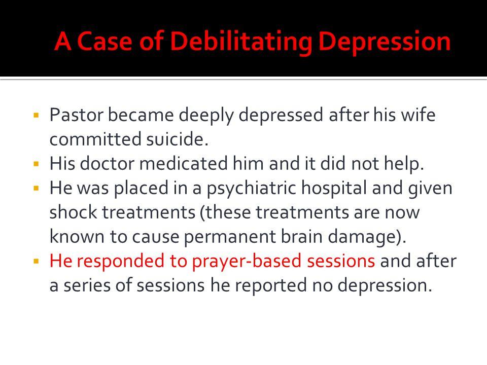A Case of Debilitating Depression