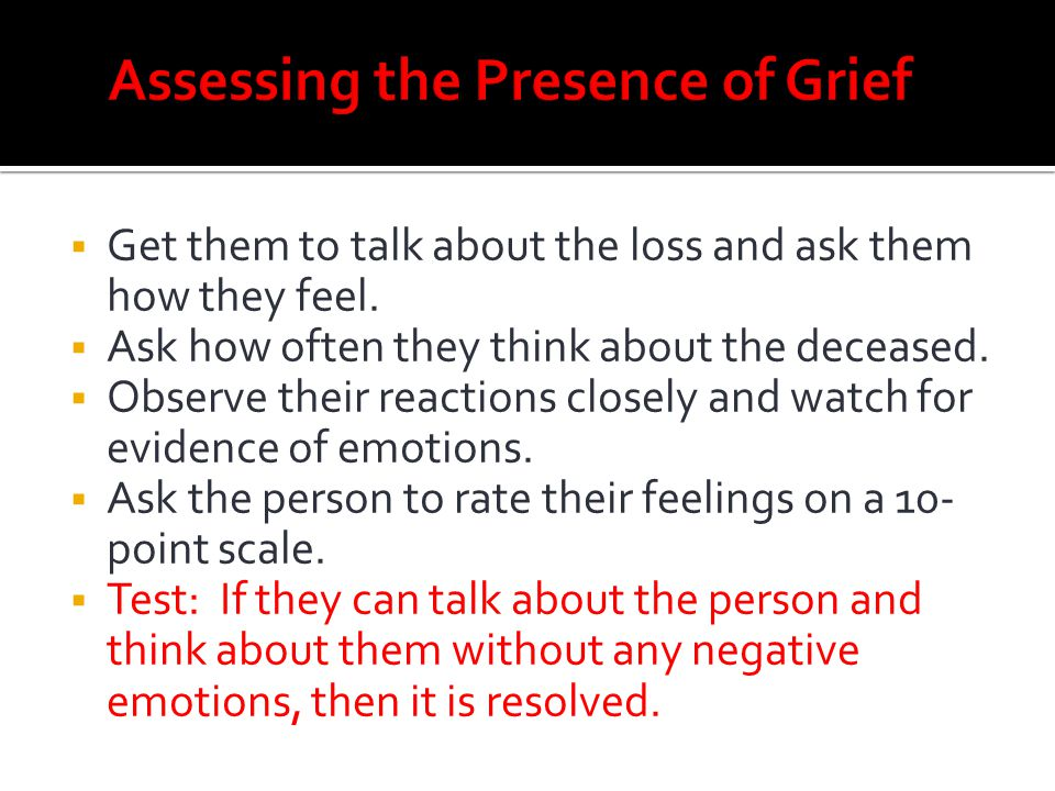 Assessing the Presence of Grief
