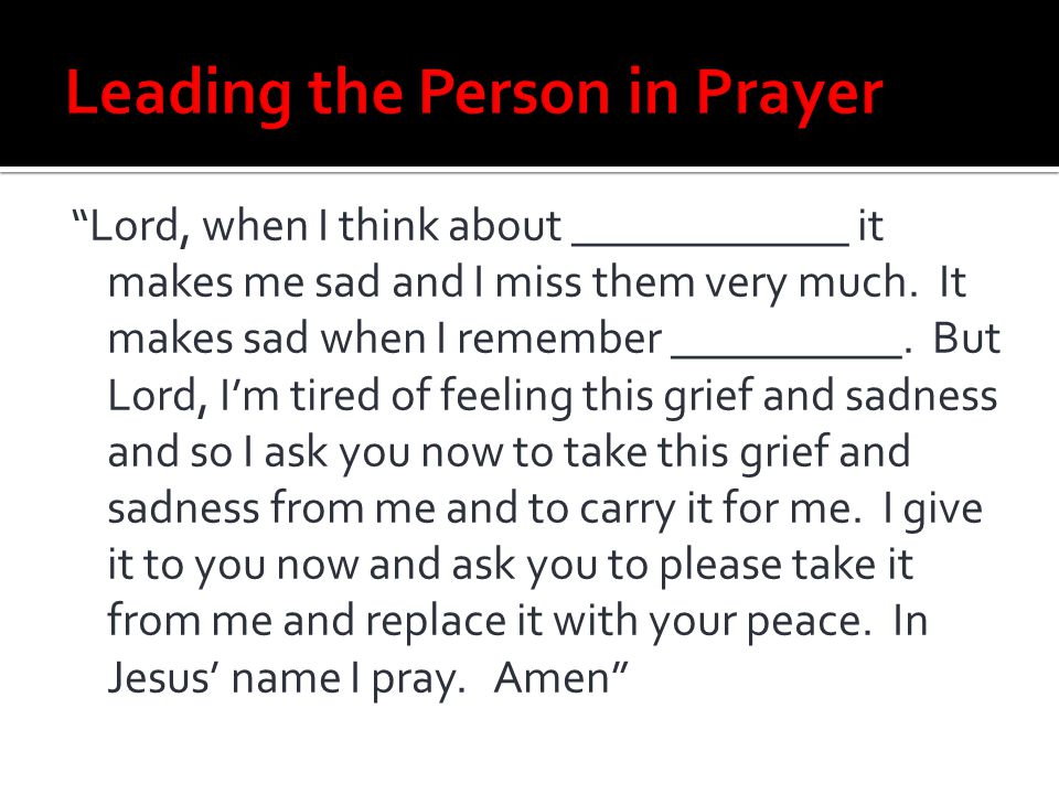 Leading the Person in Prayer