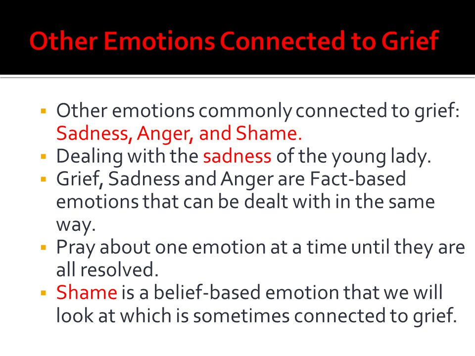 Other Emotions Connected to Grief
