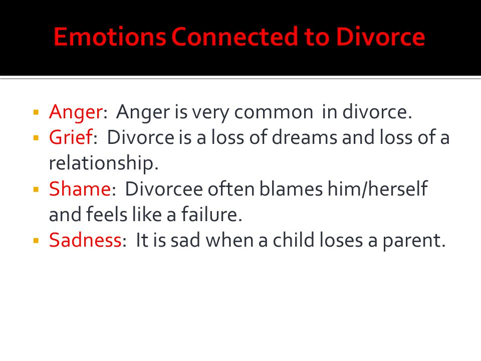 Emotions Connected to Divorce