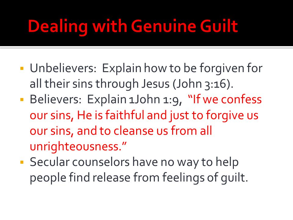 Dealing with Genuine Guilt