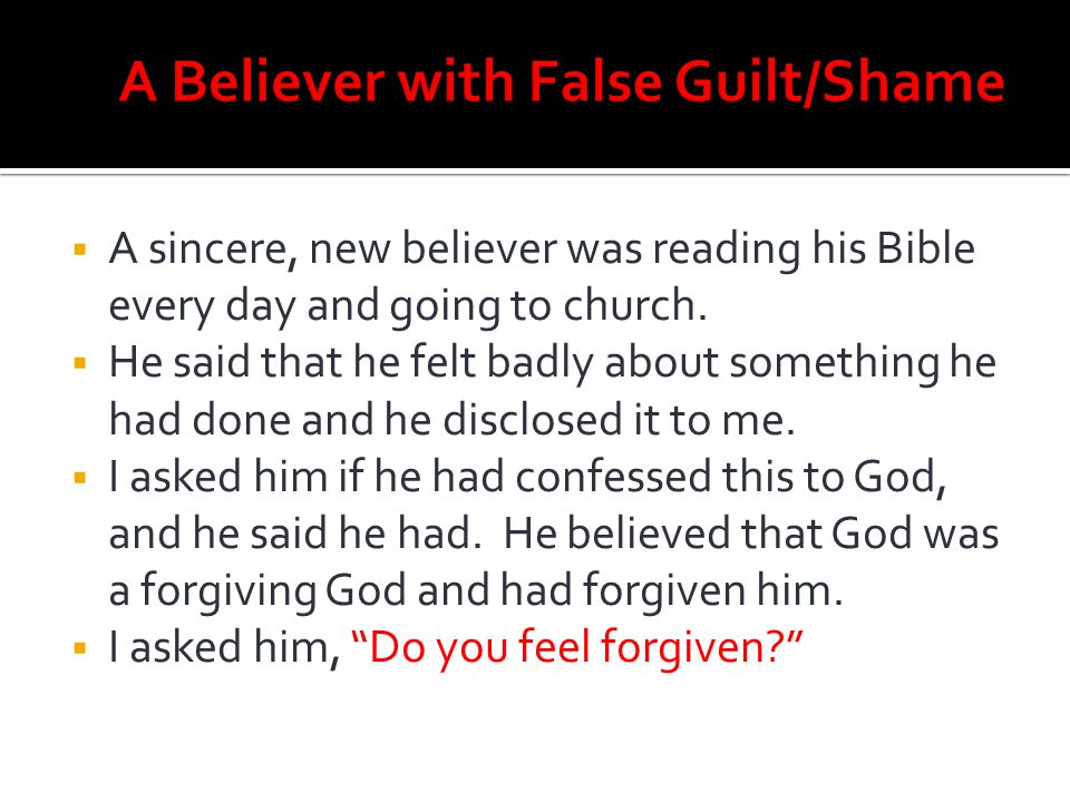 A Believer with False Guilt/Shame