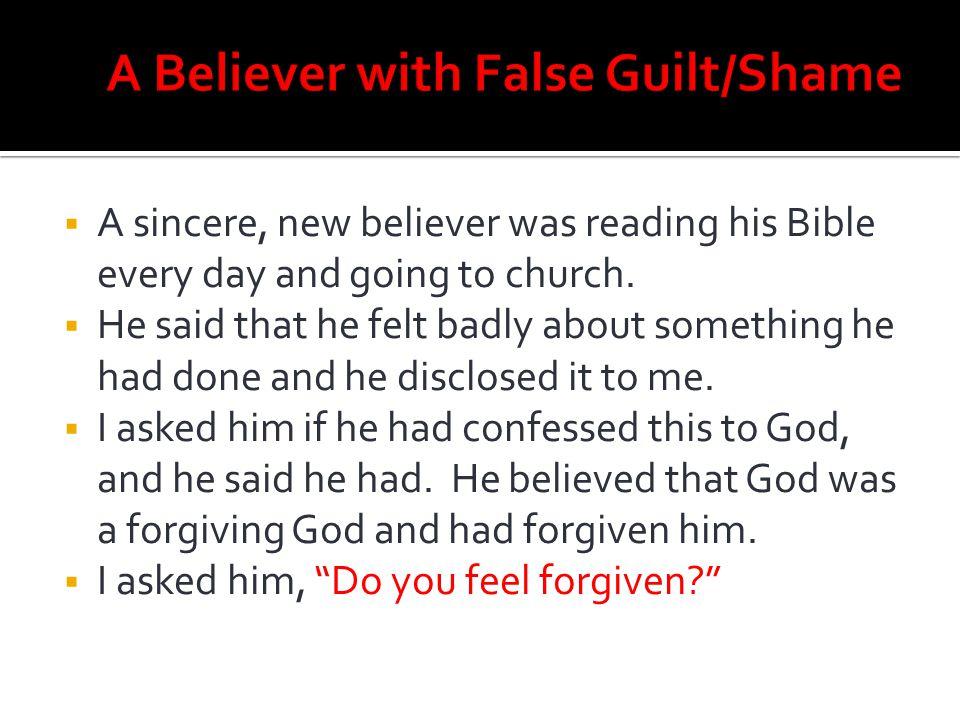 A Believer with False Guilt/Shame