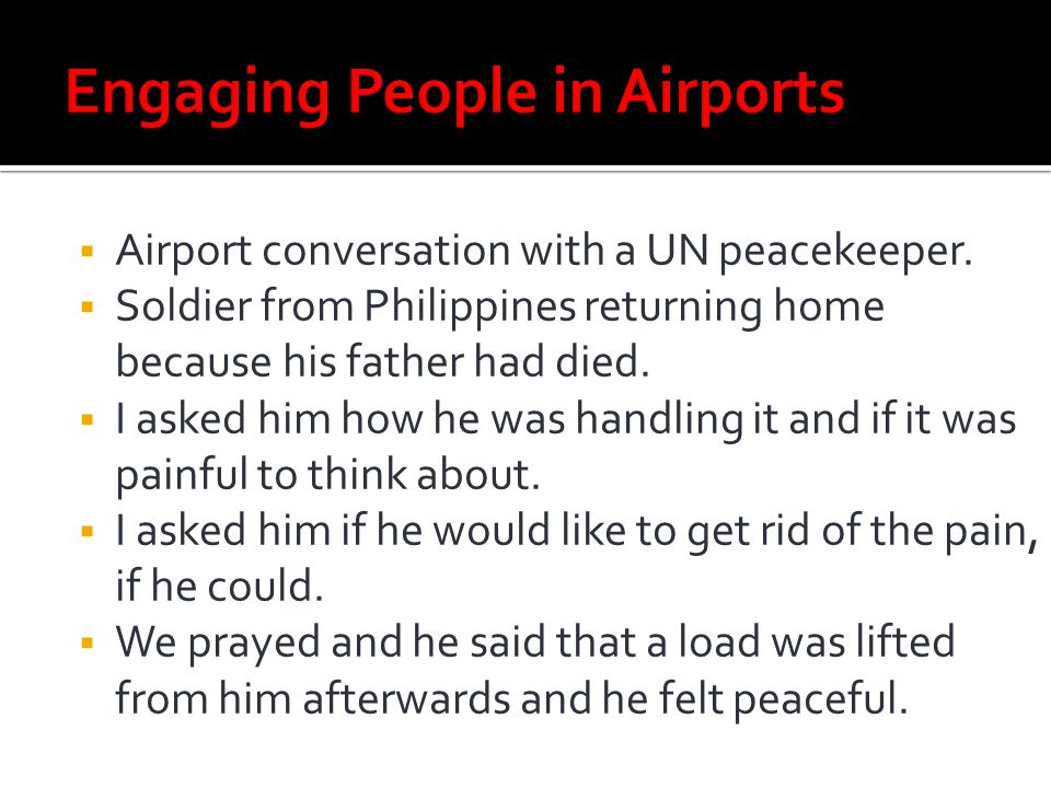 Engaging People in Airports
