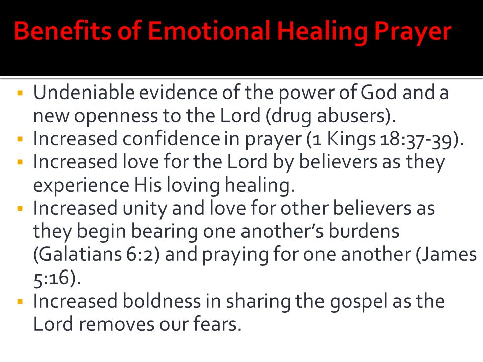 Benefits of Emotional Healing Prayer