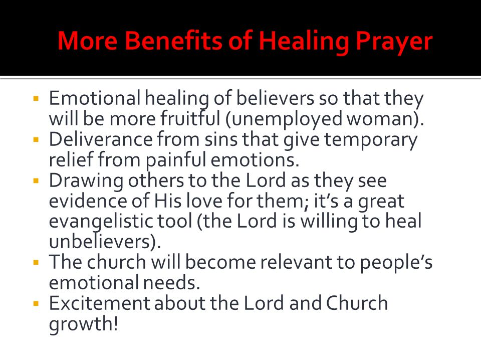 More Benefits of Healing Prayer