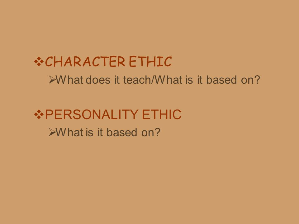 CHARACTER ETHIC PERSONALITY ETHIC