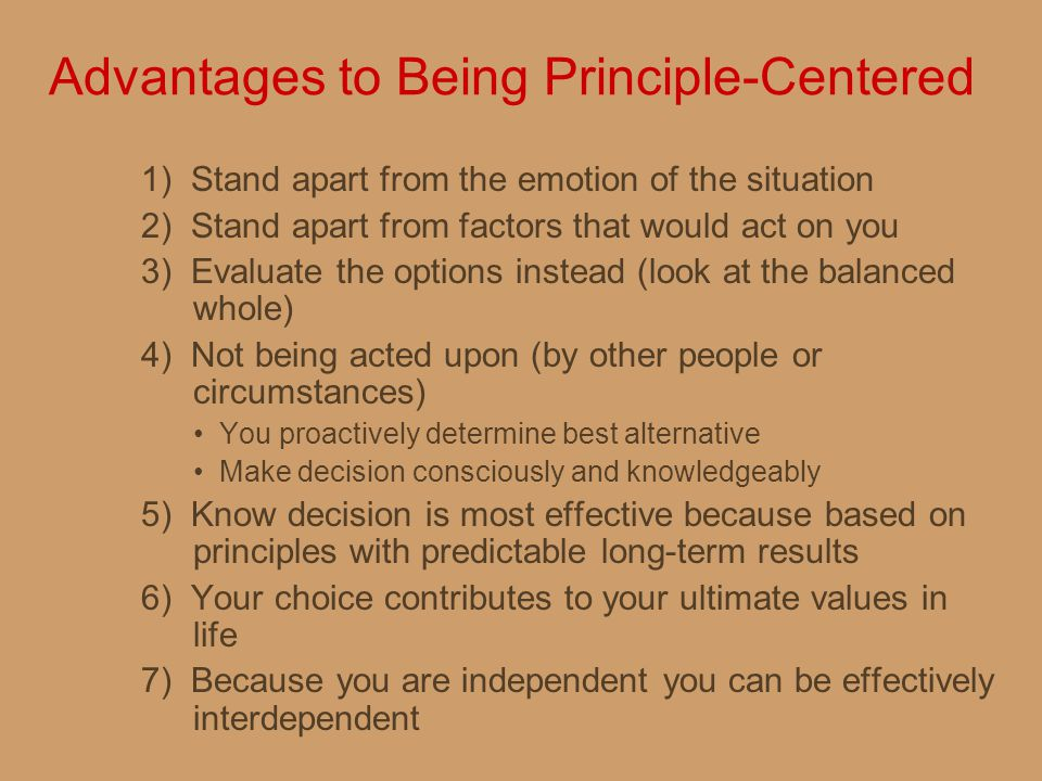 Advantages to Being Principle-Centered
