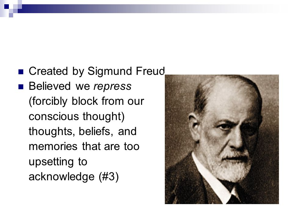 Created by Sigmund Freud