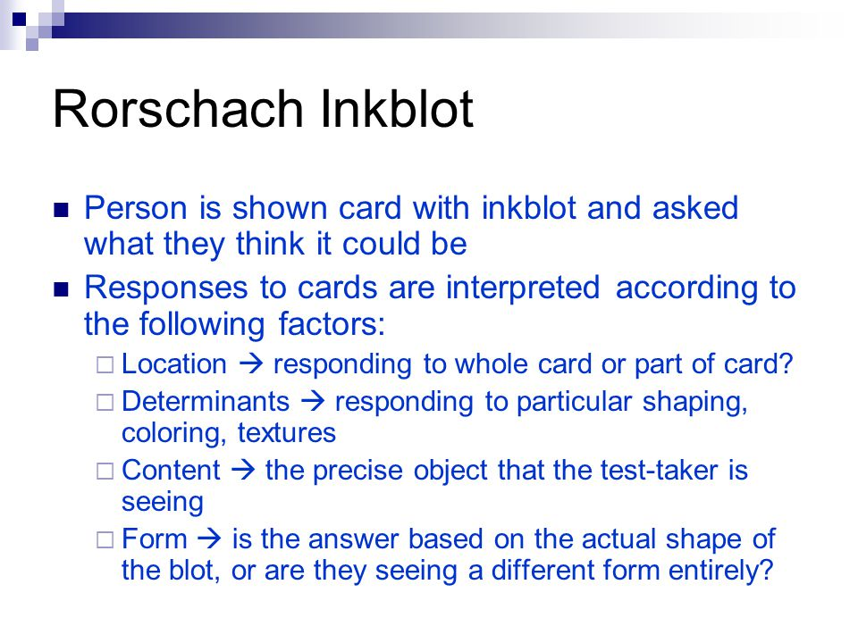 Rorschach Inkblot Person is shown card with inkblot and asked what they think it could be.