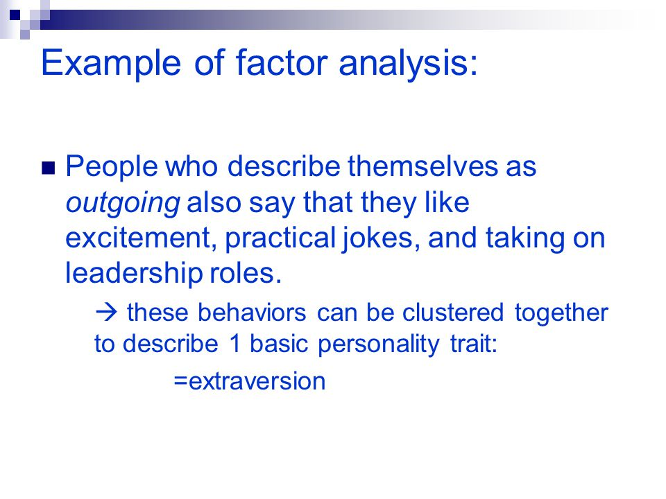 Example of factor analysis: