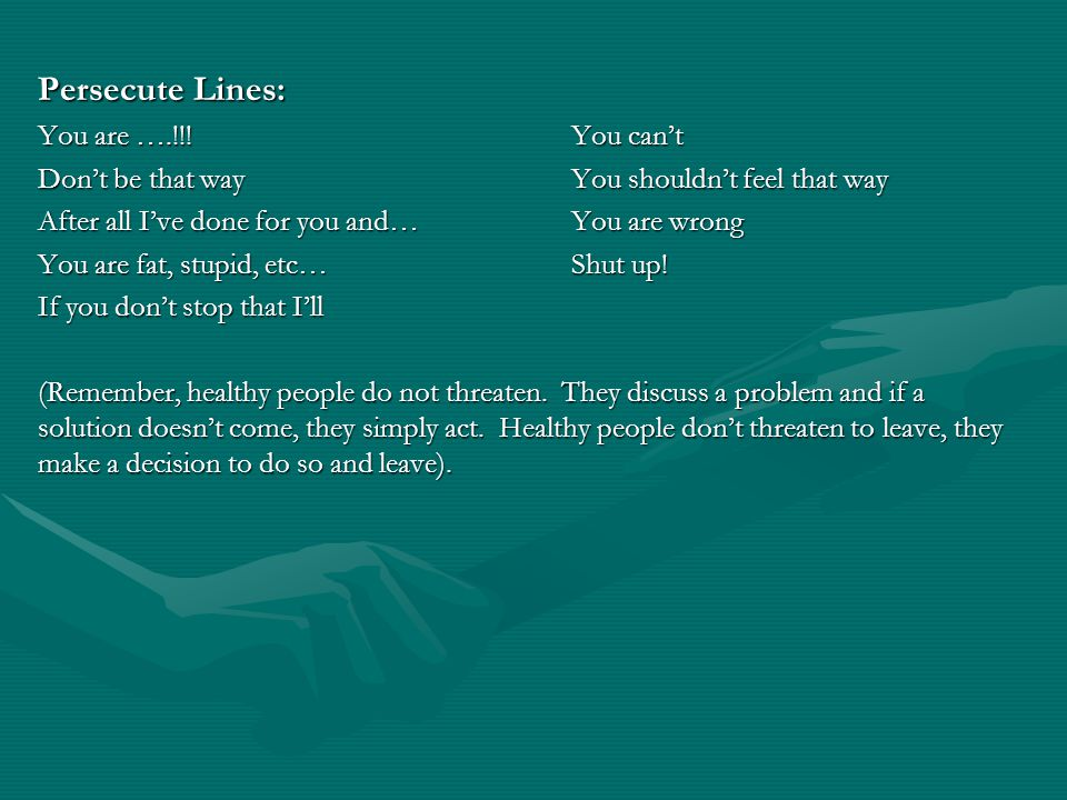 Persecute Lines: You are ….!!! You can't
