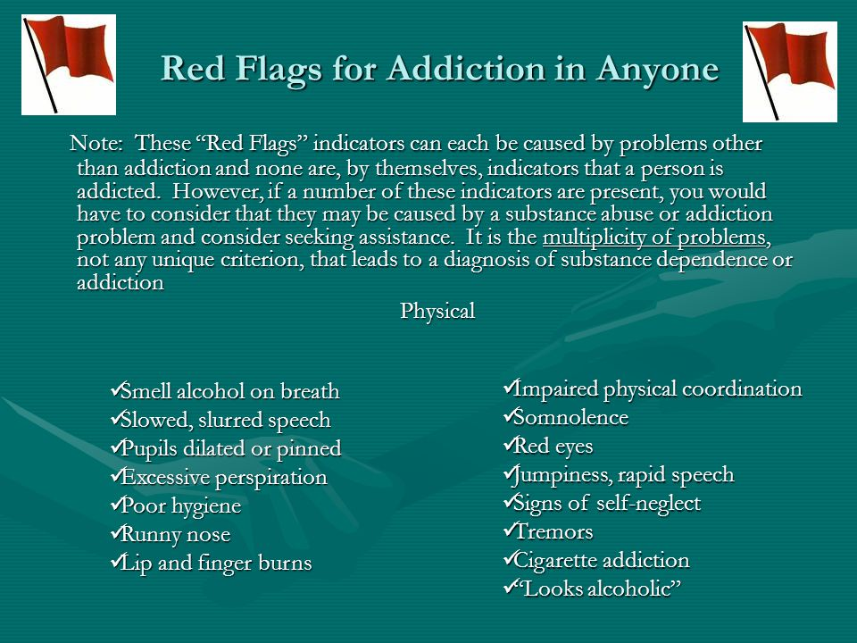 Red Flags for Addiction in Anyone
