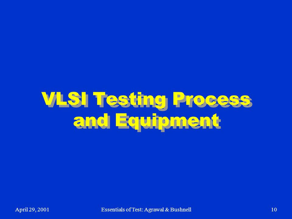 VLSI Testing Process and Equipment