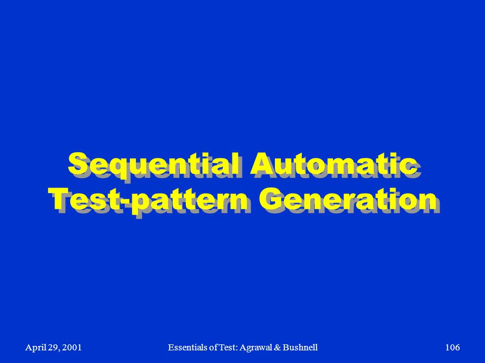 Sequential Automatic Test-pattern Generation