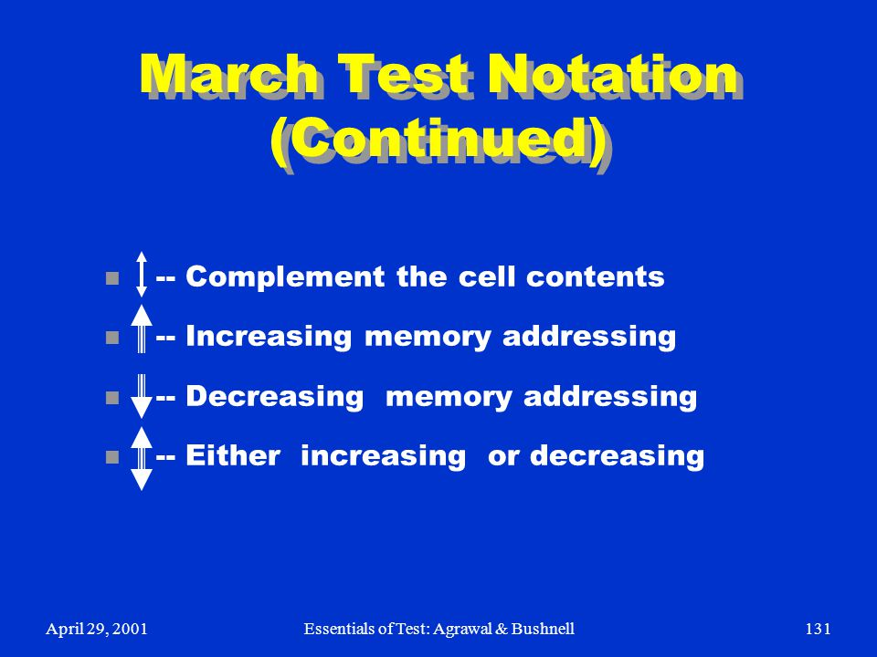 March Test Notation (Continued)