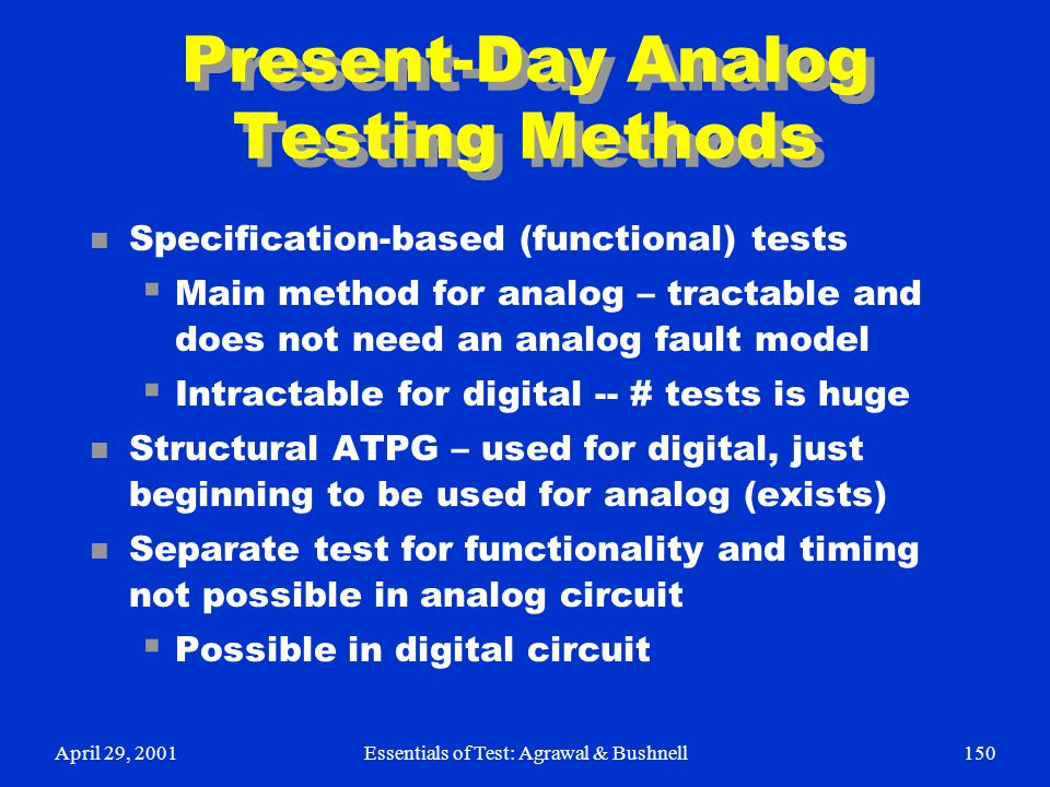 Present-Day Analog Testing Methods