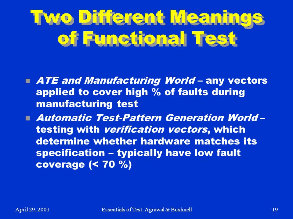 Two Different Meanings of Functional Test