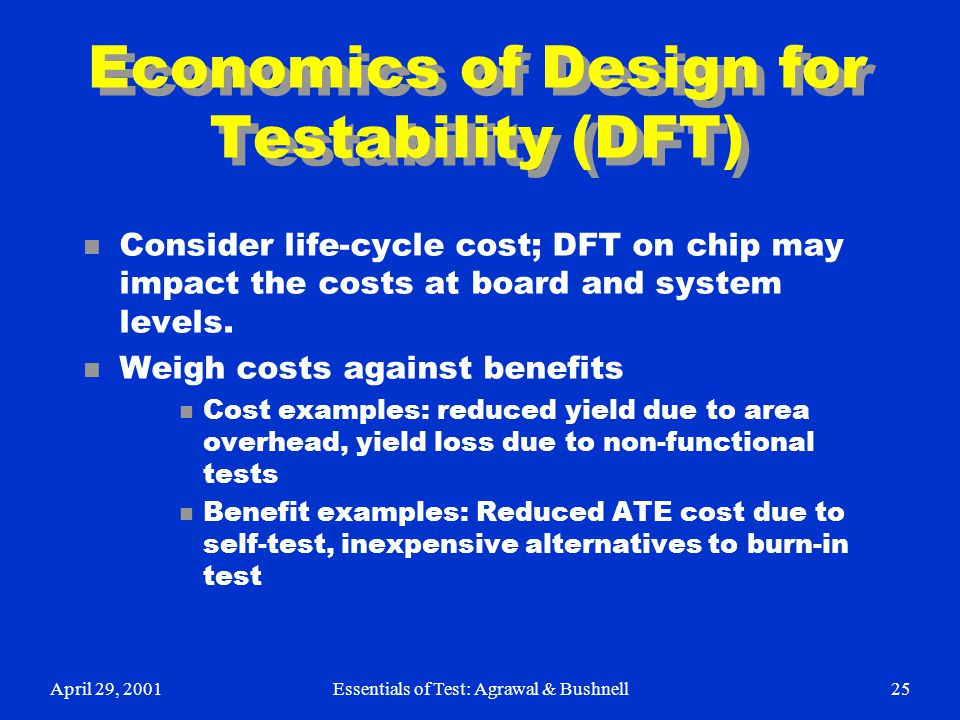 Economics of Design for Testability (DFT)