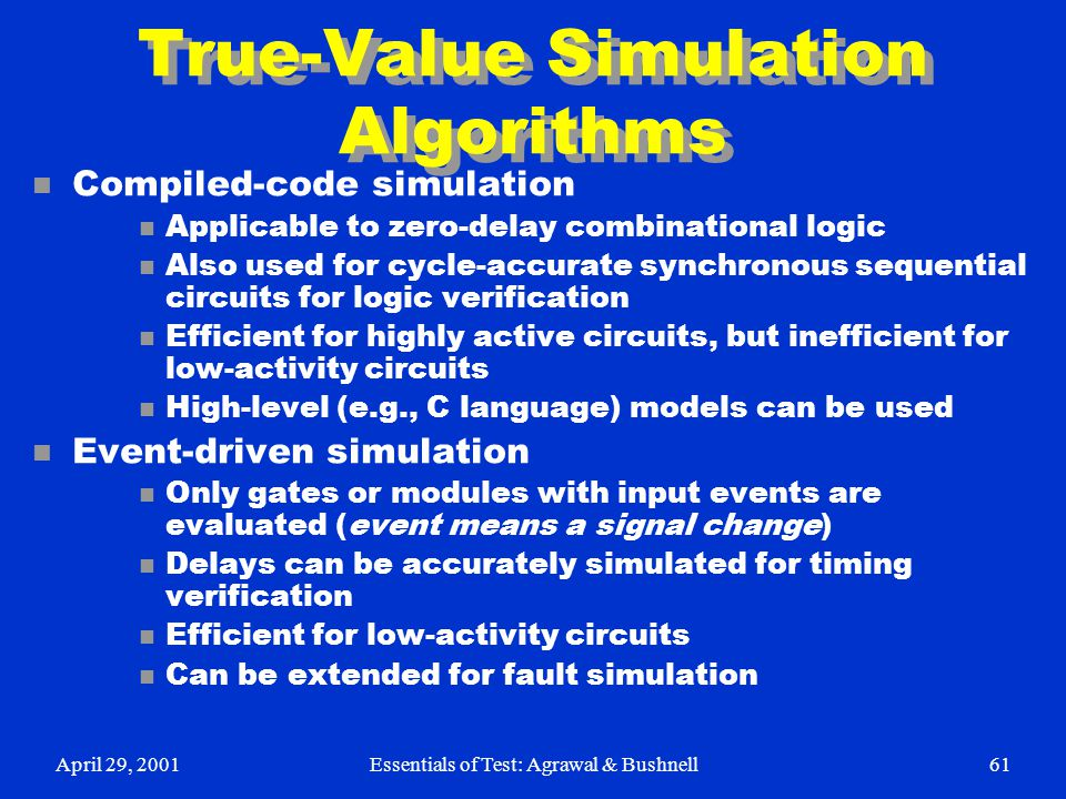 True-Value Simulation Algorithms