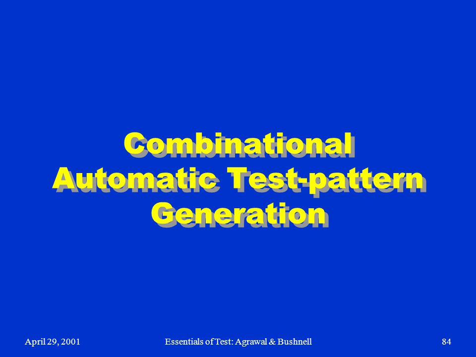 Combinational Automatic Test-pattern Generation