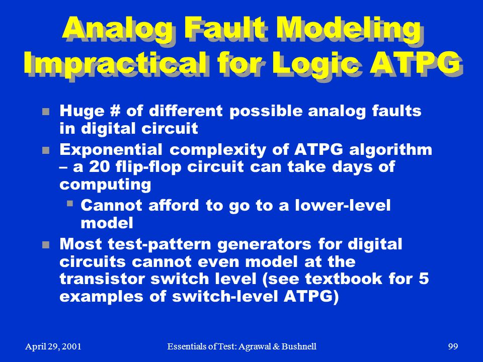 Analog Fault Modeling Impractical for Logic ATPG