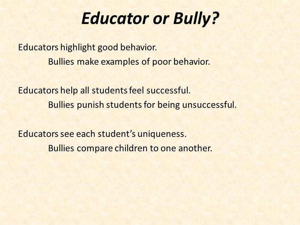 Educator or Bully