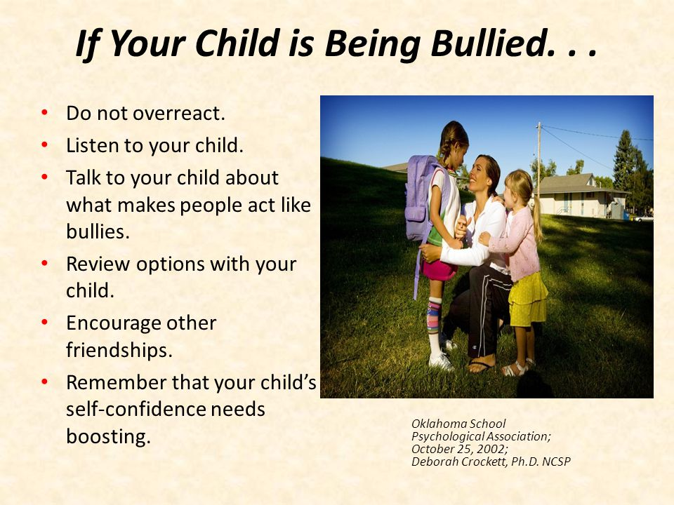 If Your Child is Being Bullied. . .