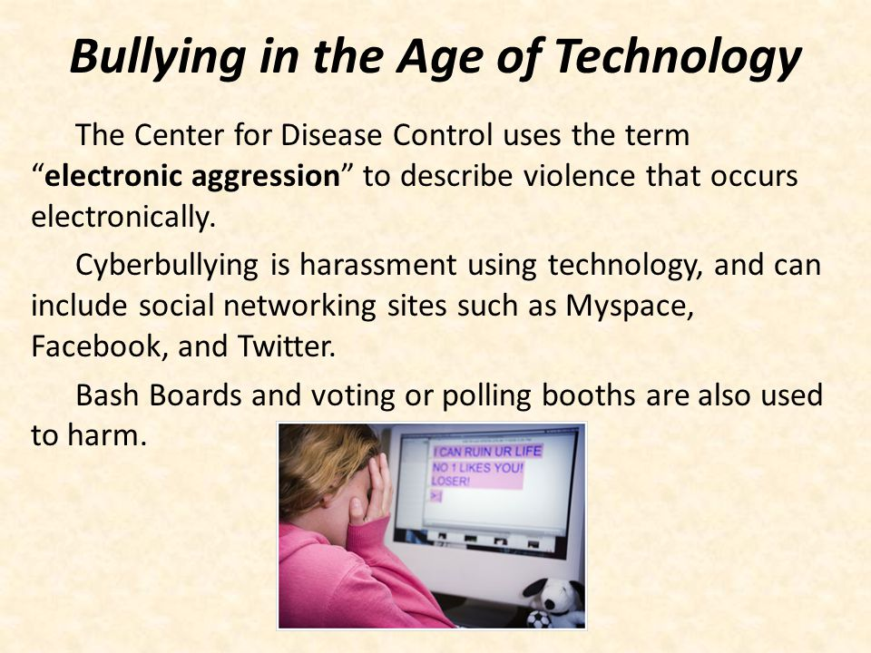 Bullying in the Age of Technology