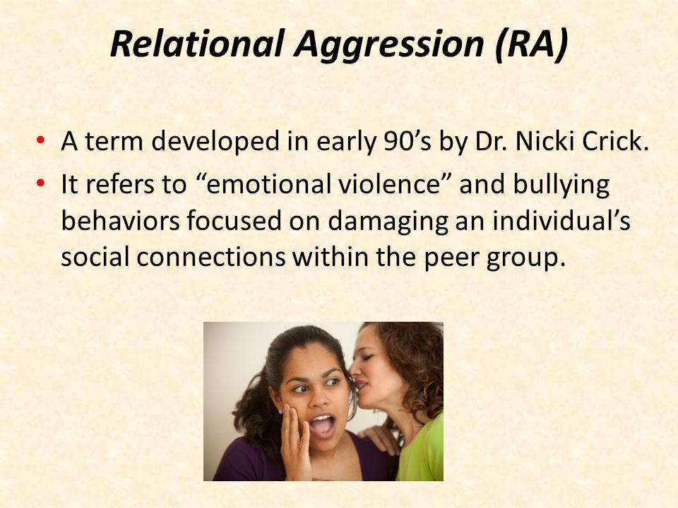 Relational Aggression (RA)