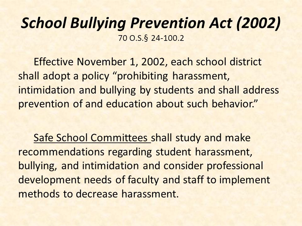 School Bullying Prevention Act (2002) 70 O.S.§ 24-100.2