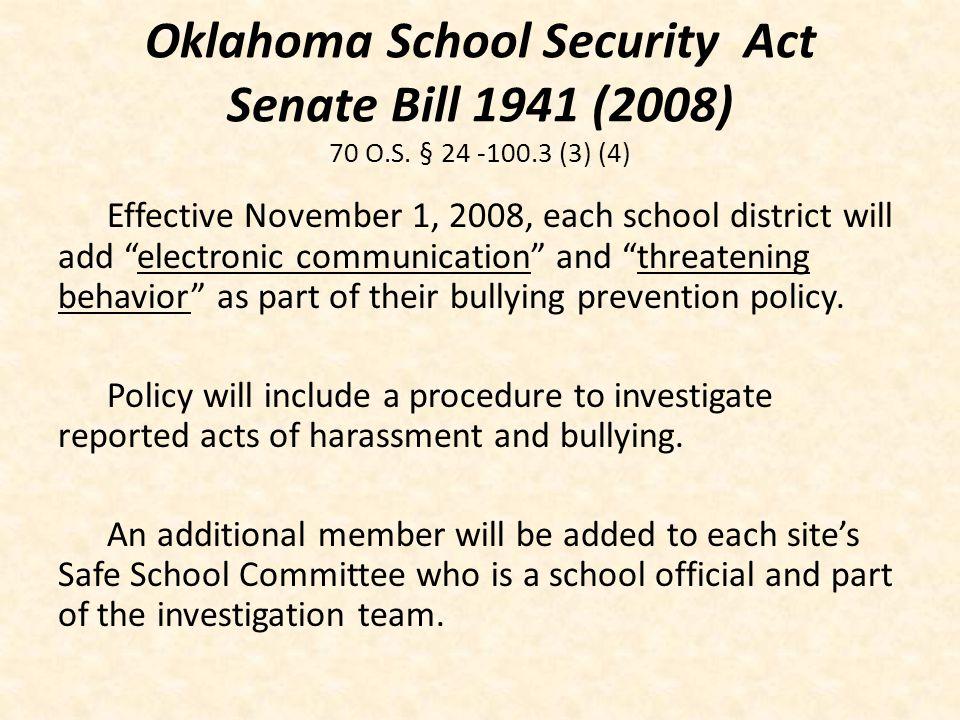 Oklahoma School Security Act Senate Bill 1941 (2008) 70 O.S. § 24 -100.3 (3) (4)