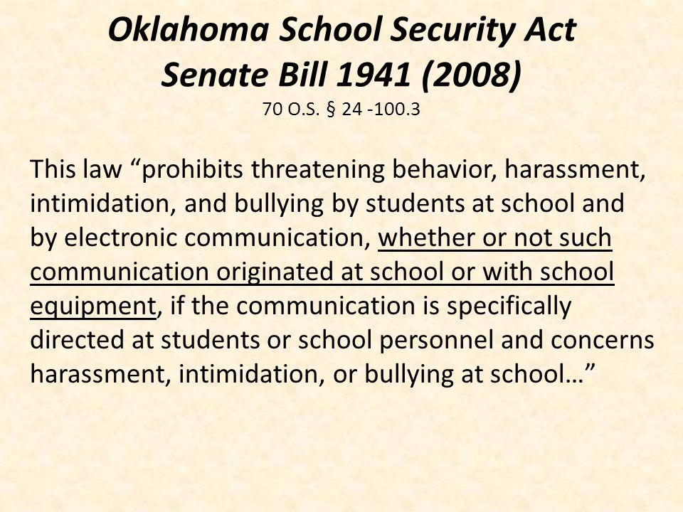 Oklahoma School Security Act Senate Bill 1941 (2008) 70 O.S. § 24 -100.3
