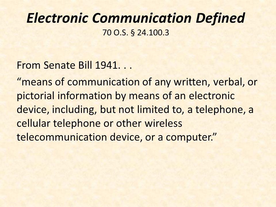 Electronic Communication Defined 70 O.S. § 24.100.3