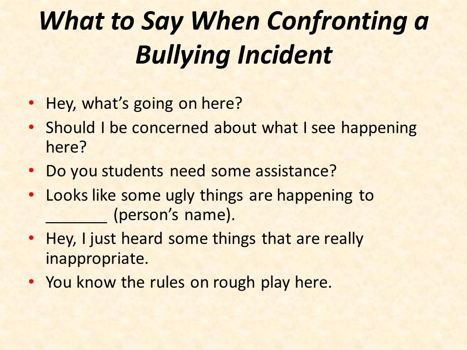 What to Say When Confronting a Bullying Incident