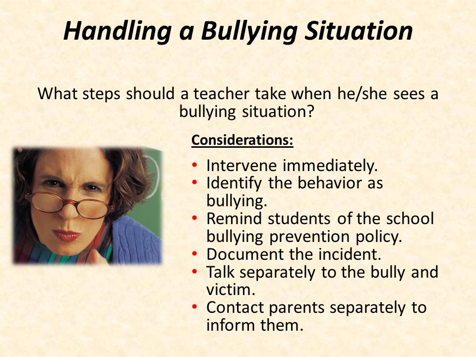 Handling a Bullying Situation