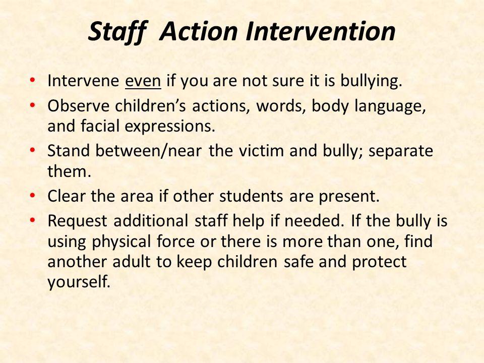 Staff Action Intervention
