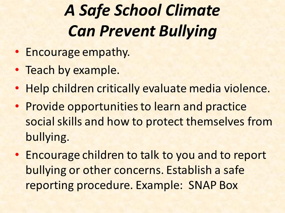 A Safe School Climate Can Prevent Bullying