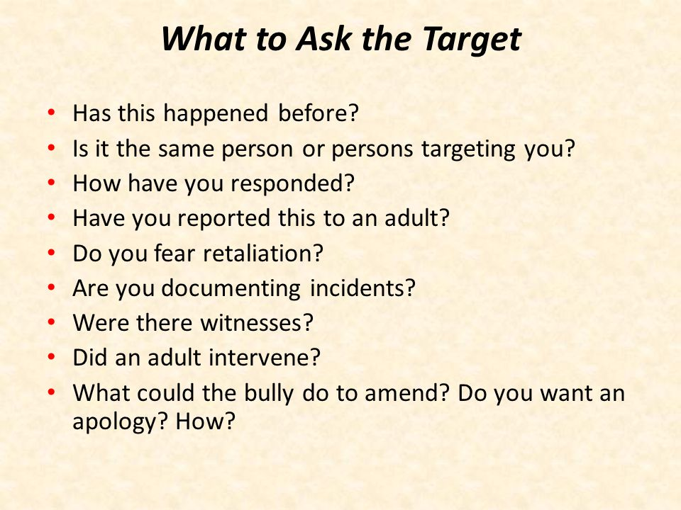 What to Ask the Target Has this happened before