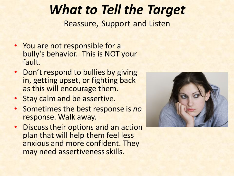 What to Tell the Target Reassure, Support and Listen