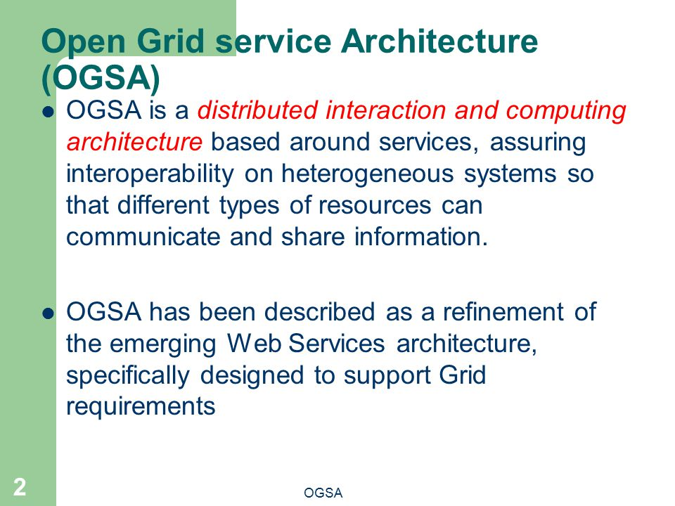 Open Grid service Architecture (OGSA)