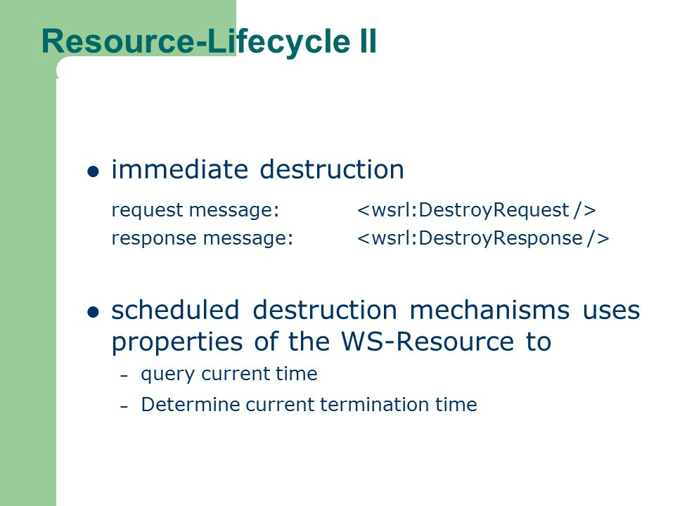 Resource-Lifecycle II