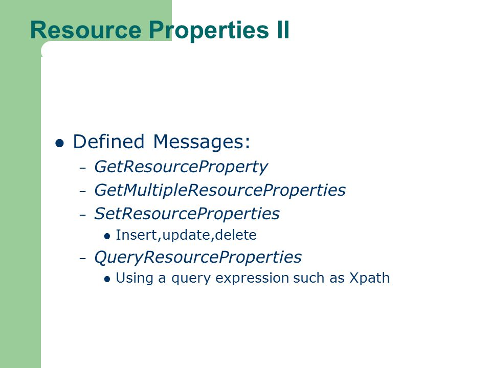 Resource Properties II