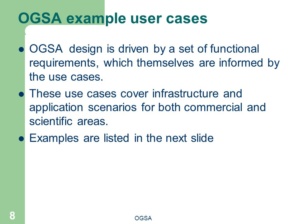 OGSA example user cases