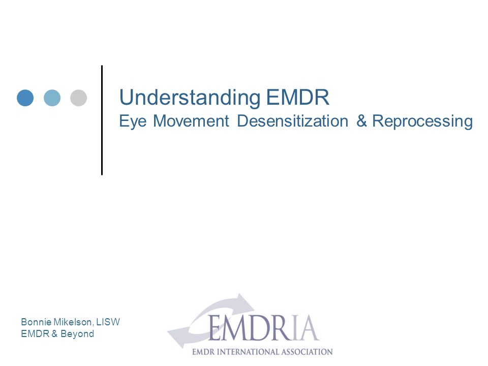 Understanding EMDR Eye Movement Desensitization & Reprocessing