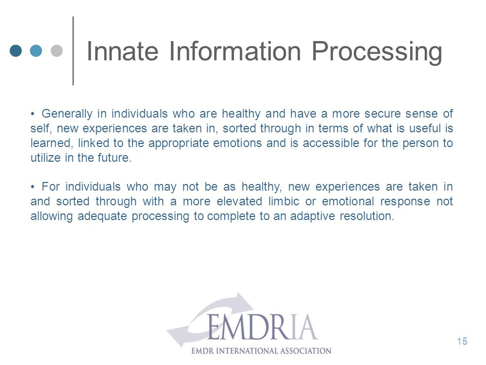 Innate Information Processing